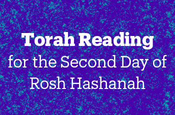 torah reading for the second day of rosh hashanah